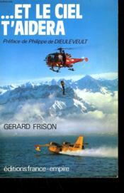 Et Le Ciel T'Aidera. - Couverture - Format classique