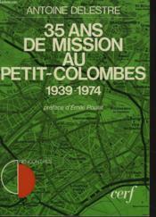 35 Ans De Mission Au Petit-Colombes 1939-1974. - Couverture - Format classique