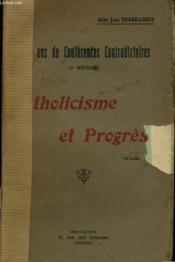 Vingt Ans De Conferences Contradictoires - Catholicisme Et Progres - Couverture - Format classique