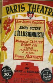 PARIS THEATRE N° 4 - L'ILLUSIONNISTE, comédie est un prologue et trois actes de SACHA GUITRY - UN SUJET DE ROMAN, pièce en 4 actes de SACHE GUITRY - Couverture - Format classique