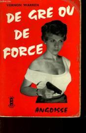 De Gre Ou De Force - By Fair Means Or Foul - N°12 - Couverture - Format classique