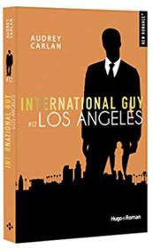 Vente  International guy T.12 ; Los Angeles  - Audrey Carlan