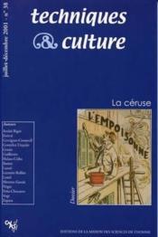 Revue Techniques Et Cultures N.38 ; La Céruse - Couverture - Format classique