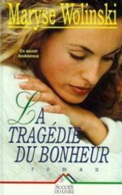 La Tragedie Du Bonheur - Couverture - Format classique