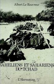 Saheliens Et Sahariens Du Tchad - Intérieur - Format classique