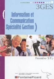 1ere ; Information Et Gestion Specialite Gestion ; Stg - Couverture - Format classique
