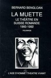 Muette/Theatre En Suisse Romande - Couverture - Format classique