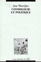 Cosmologie Et Politique - Couverture - Format classique