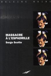 Massacre à l'espadrille - Intérieur - Format classique