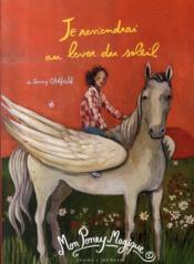 Mon poney magique ; je reviendrai au lever du soleil - Couverture - Format classique