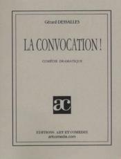 La convocation ! comédie dramatique - Couverture - Format classique