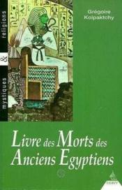 Le livre des morts des anciens egyptiens - Couverture - Format classique