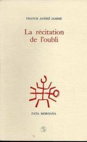 Recitation De L'Oubli (La) - Couverture - Format classique