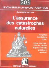 L'Assurance Des Catastrophes Naturelles. Tempetes, Inondations, Grele...Mode D'E - Intérieur - Format classique