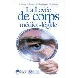La Levee De Corps Medico-Legale - Couverture - Format classique