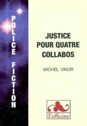 Justice pour quatre collabos - Couverture - Format classique