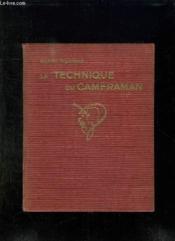 La Technique Du Cameraman. Les Films 16 Mm. - Couverture - Format classique