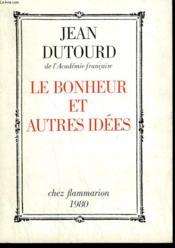 Le Bonheur Et Autres Idees. - Couverture - Format classique