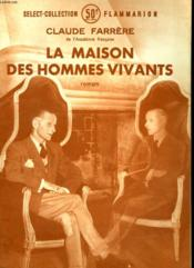 La Maison Des Hommes Vivants. Collection : Select Collection N° 188 - Couverture - Format classique