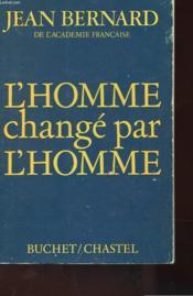 L'Homme Change Par L'Homme - Couverture - Format classique