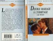 Double Mariage A L'Hermitage - Ties That Blind - Couverture - Format classique