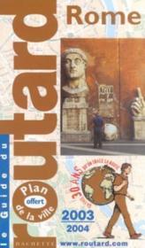 Rome ; Edition 2003-2004