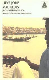 Mali Blues Je Chanterai Pour Toi - Intérieur - Format classique