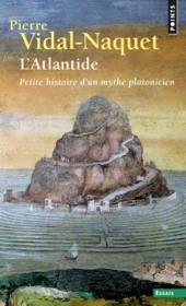 L'atlantide ; petite histoire d'un mythe platonicien - Couverture - Format classique