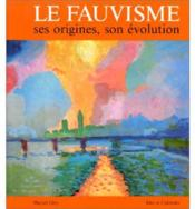 Le fauvisme - Couverture - Format classique