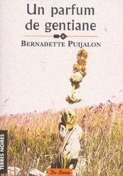 Parfum De Gentiane (Un) - Intérieur - Format classique