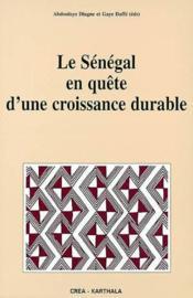 Le Senegal En Quete D'Une Croissance Durable - Couverture - Format classique