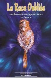 Race Oubliee - Hommes Velus En France - Couverture - Format classique