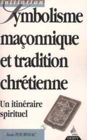 Symbolisme maconnique et tradition chretienne - Couverture - Format classique