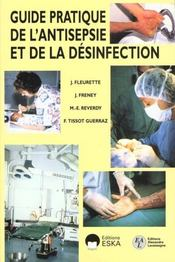Guide Pratique De L'Antiseptie Et De La Desinfection - Intérieur - Format classique