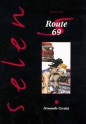 Selen t.15 ; route 69 - Couverture - Format classique