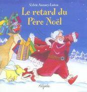 Le Retard Du Pere Noel - Intérieur - Format classique