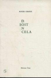 Soit Donc Cela - Couverture - Format classique