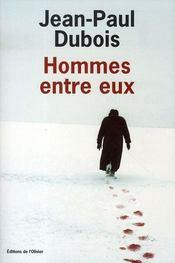 Hommes Entre Eux - Intérieur - Format classique