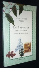 Le Breuvage Du Diable ; Voyage Aux Sources Du Cafe - Couverture - Format classique