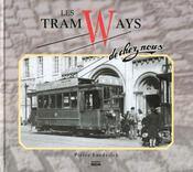 Les Tramways De Chez Nous - Intérieur - Format classique