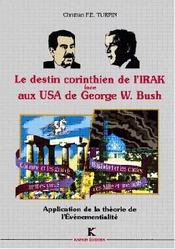 Destin Corinthien De L'Irak Face Aux Usa De George W. Bush (Le) - Intérieur - Format classique