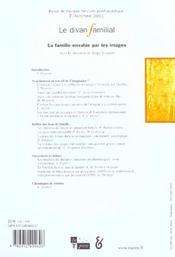 Le Divan Familial N 7 2001 - Famille Envahie Par Les Images - 4ème de couverture - Format classique