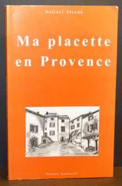 Ma Placette En Provence - Couverture - Format classique
