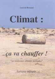 Climat : ça va chauffer ! ; climats nomades - Intérieur - Format classique