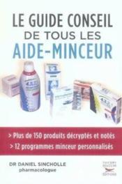 Guide Conseil A Tout Les Aide-Mainceur - Couverture - Format classique