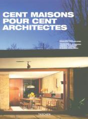 Mi-Cent Maisons Pour Cent Architectes - Couverture - Format classique