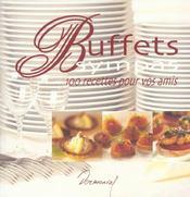 Buffets sympas ; 100 recettes pour vos amis - Intérieur - Format classique