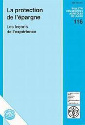 Protection de l'epargne ; les lecons de l'experience ; bulletin des services de la fao n.116 - Couverture - Format classique