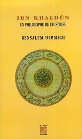 Ibn khaldûn ; une philosophe de l'histoire - Intérieur - Format classique