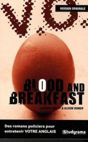 Vente livre :  Blood and breakfast  - Andrew Ridley